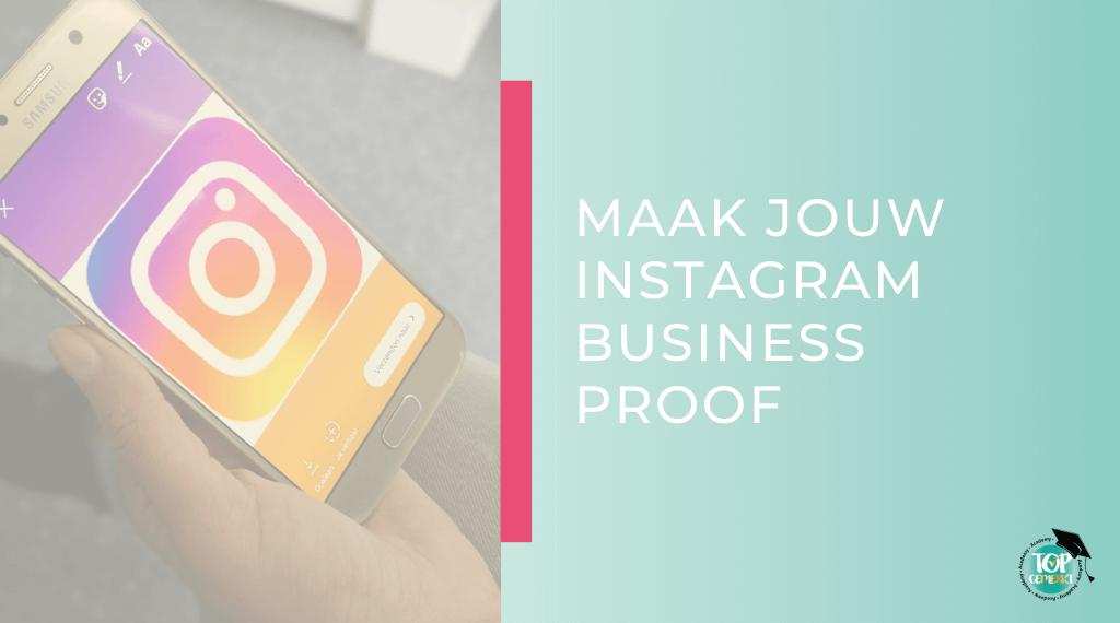Maak je Instagram Business Proof - omslag - TopGemerkt